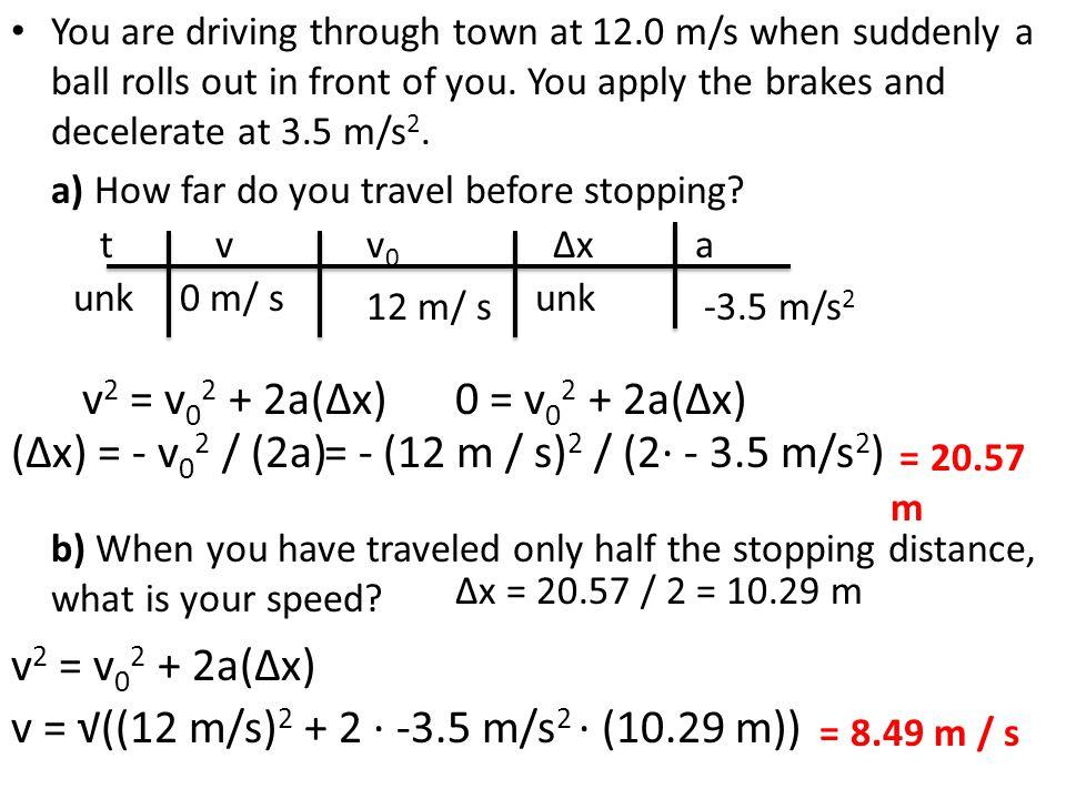 v = √((12 m/s)2 + 2 ∙ -3.5 m/s2 ∙ (10.29 m))