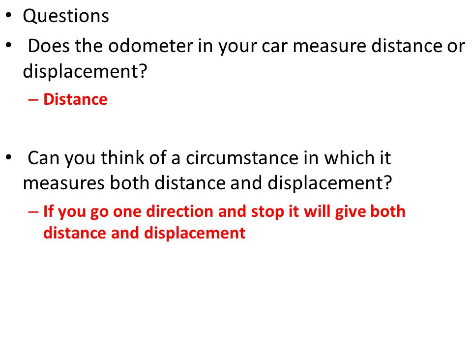 Does the odometer in your car measure distance or displacement