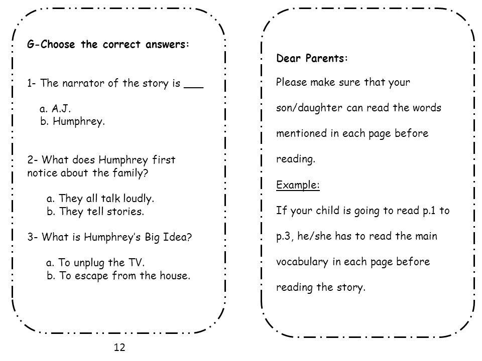 12 G-Choose the correct answers: Dear Parents: