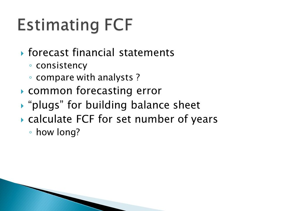 Estimating FCF forecast financial statements common forecasting error