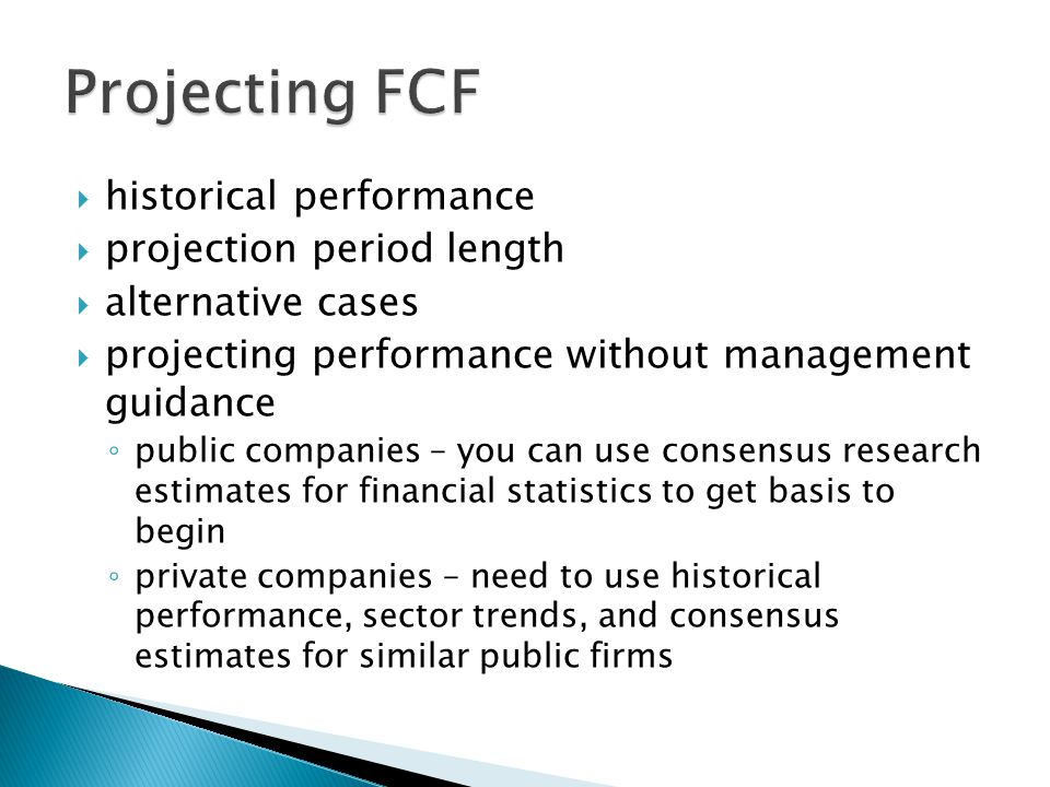 Projecting FCF historical performance projection period length