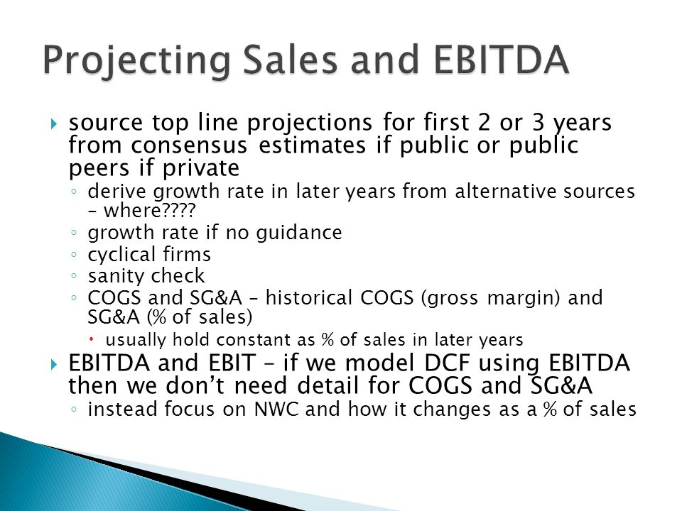Projecting Sales and EBITDA