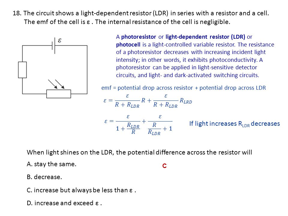 If light increases RLDR decreases
