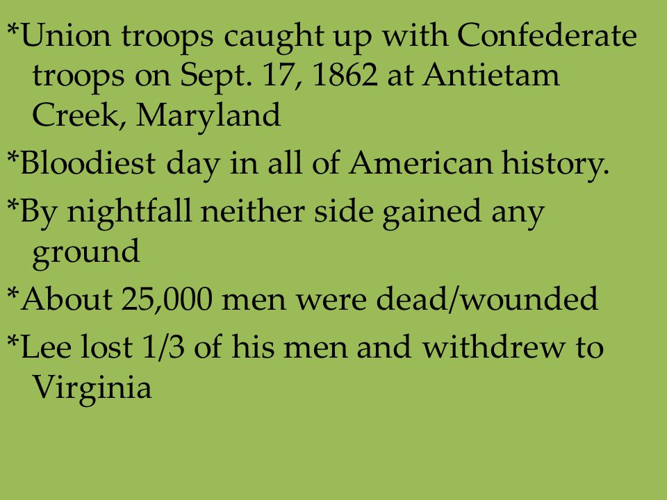 Union troops caught up with Confederate troops on Sept