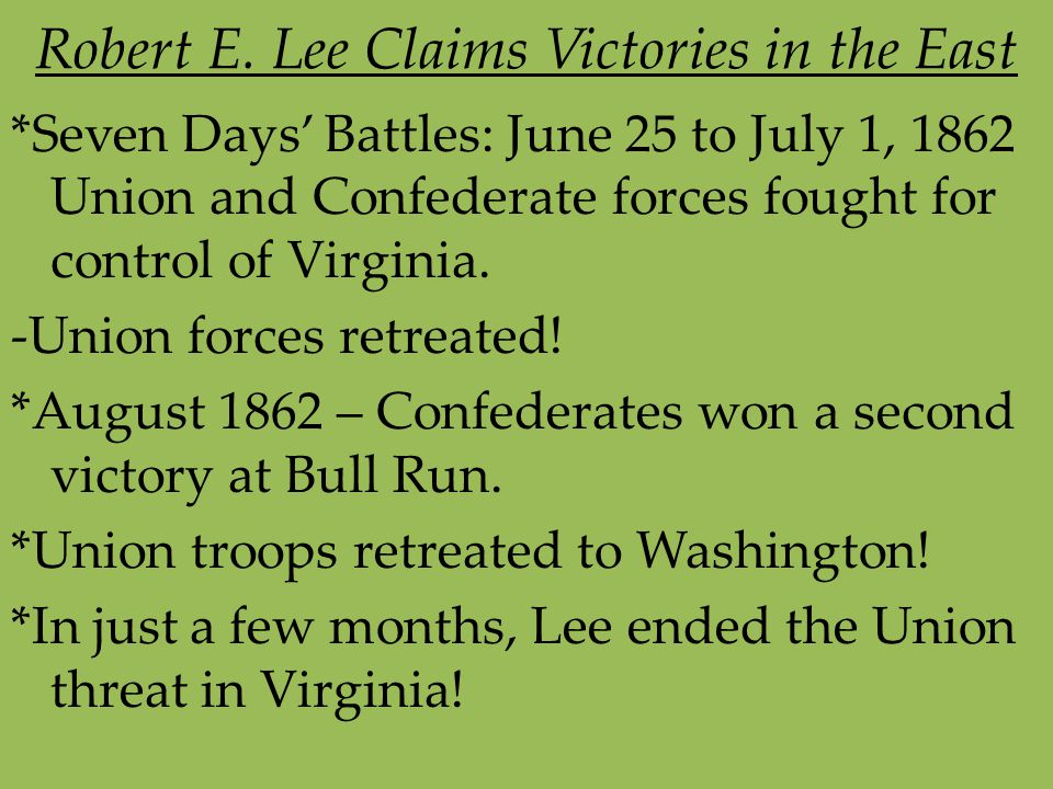 Robert E. Lee Claims Victories in the East