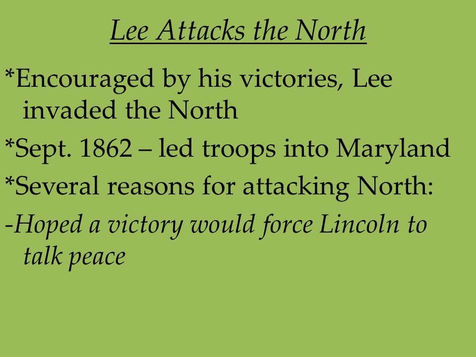 Lee Attacks the North