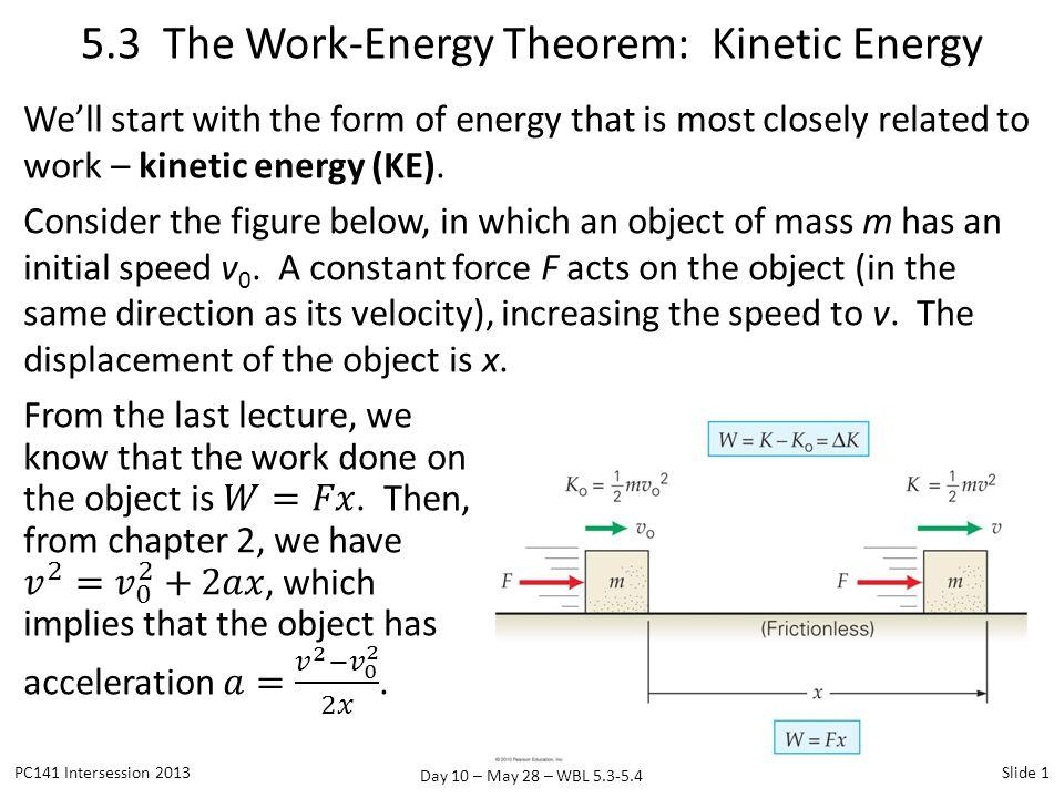 5.3 The Work-Energy Theorem: Kinetic Energy