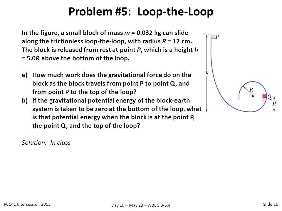 Problem #5: Loop-the-Loop