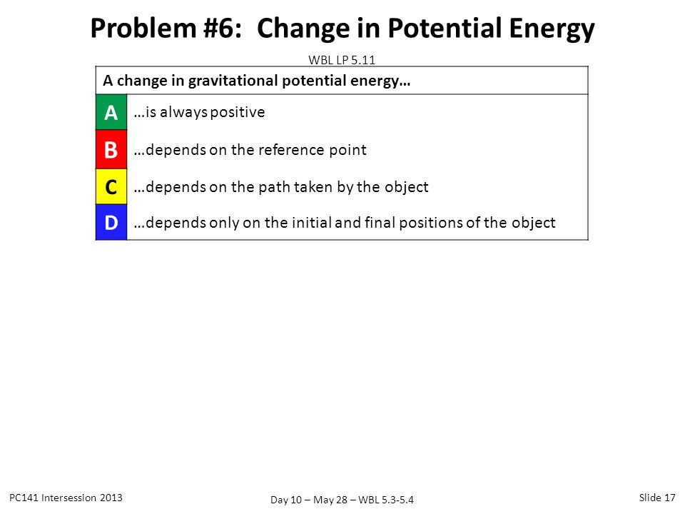 Problem #6: Change in Potential Energy