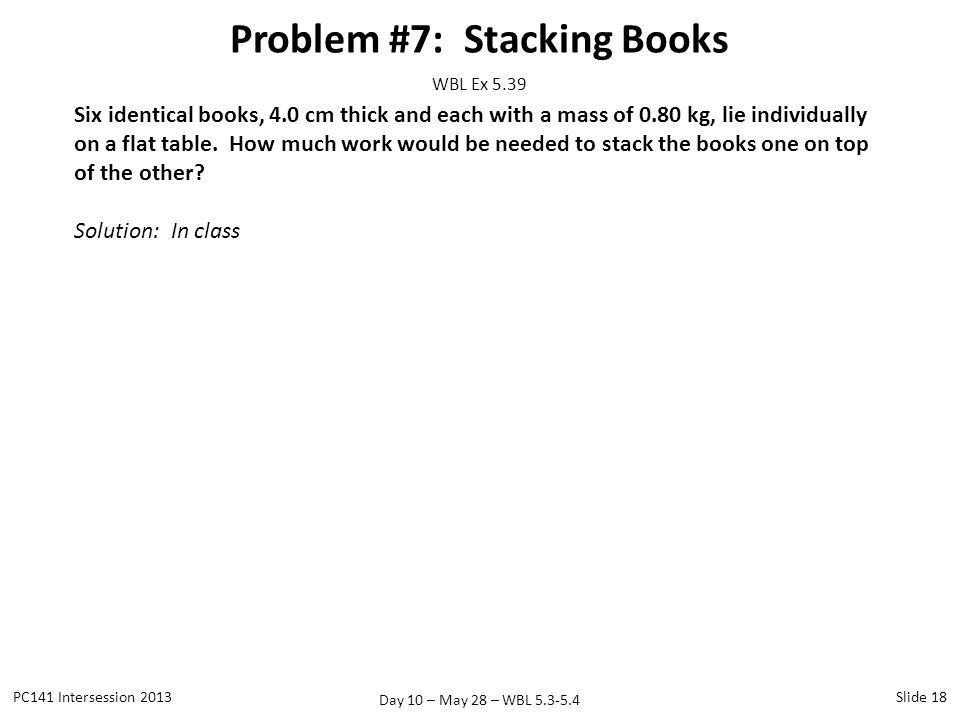 Problem #7: Stacking Books