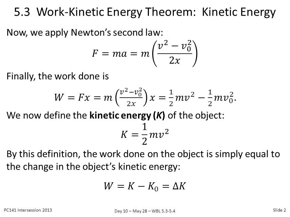 5.3 Work-Kinetic Energy Theorem: Kinetic Energy