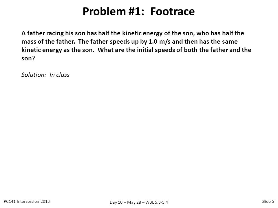 Problem #1: Footrace