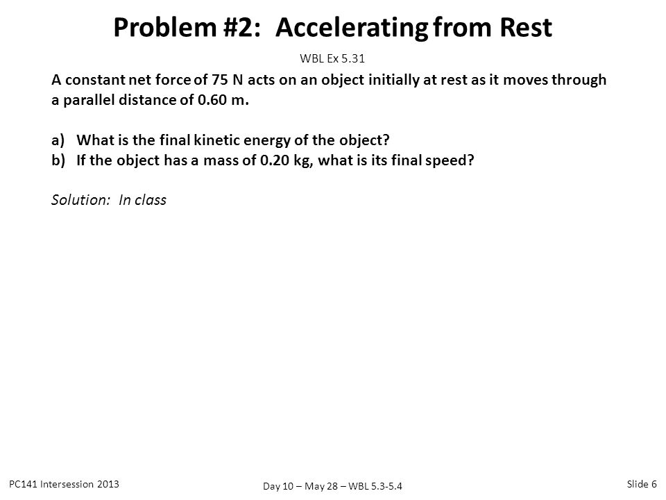 Problem #2: Accelerating from Rest