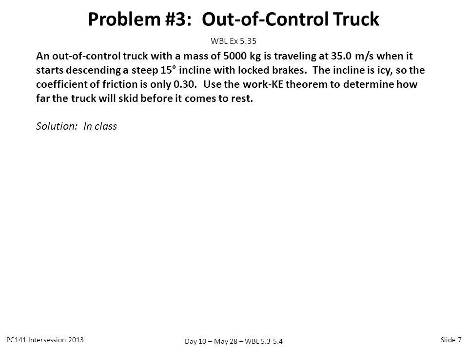 Problem #3: Out-of-Control Truck