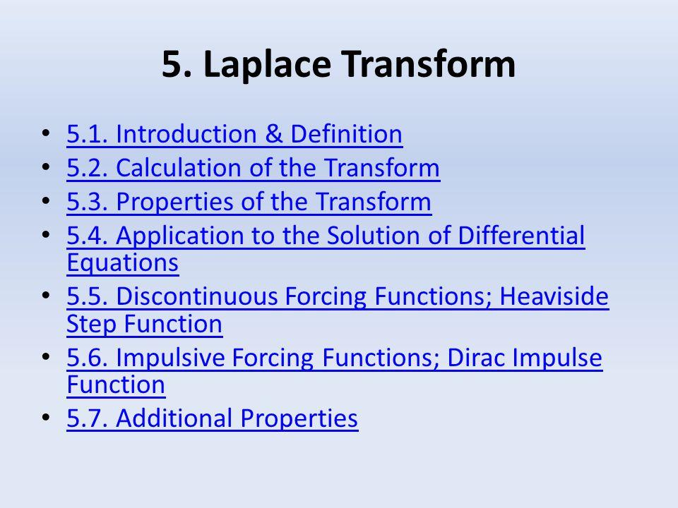 5. Laplace Transform 5.1. Introduction & Definition