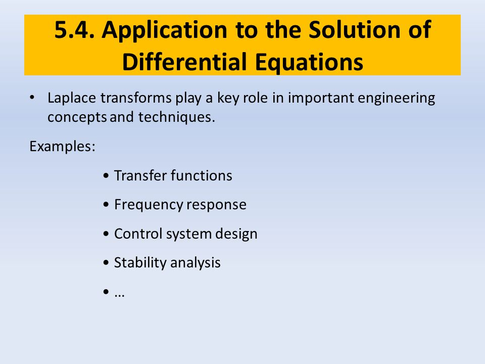 5.4. Application to the Solution of Differential Equations