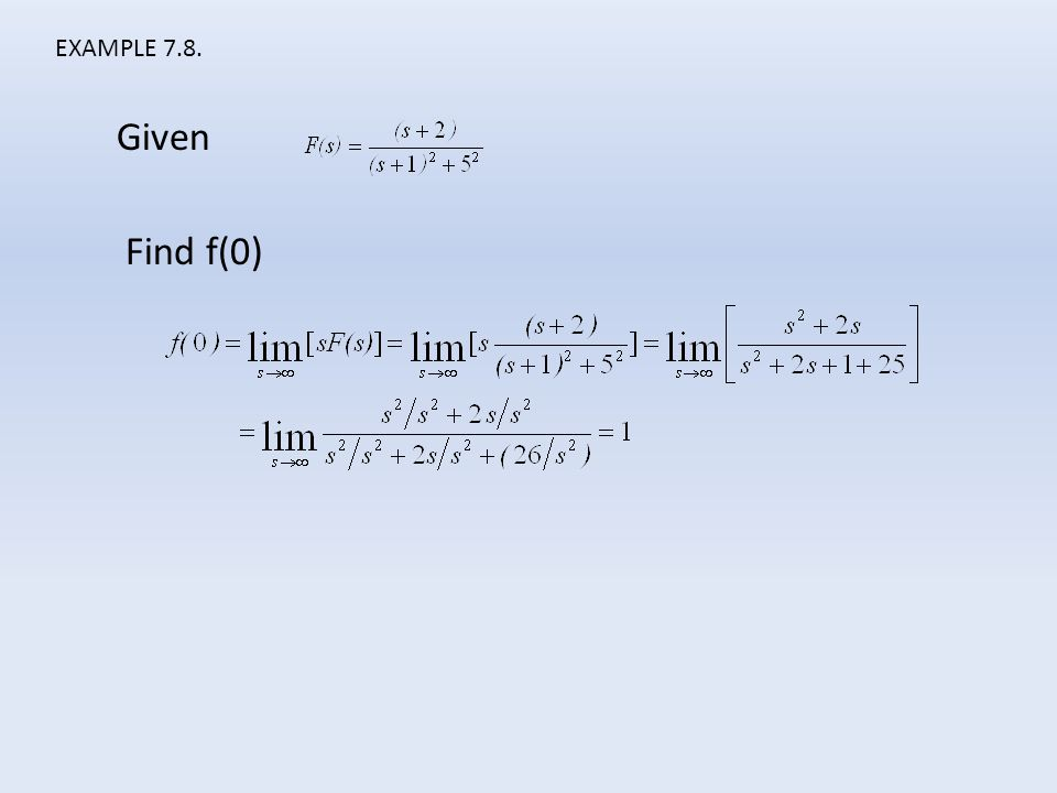 EXAMPLE 7.8. Given Find f(0)