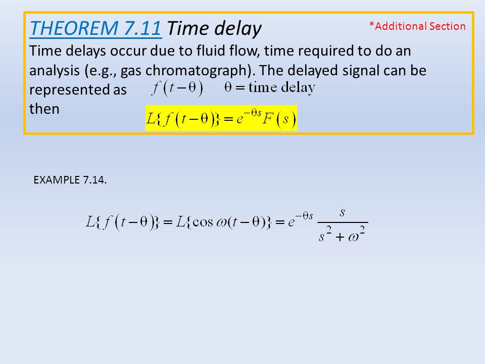 THEOREM 7.11 Time delay