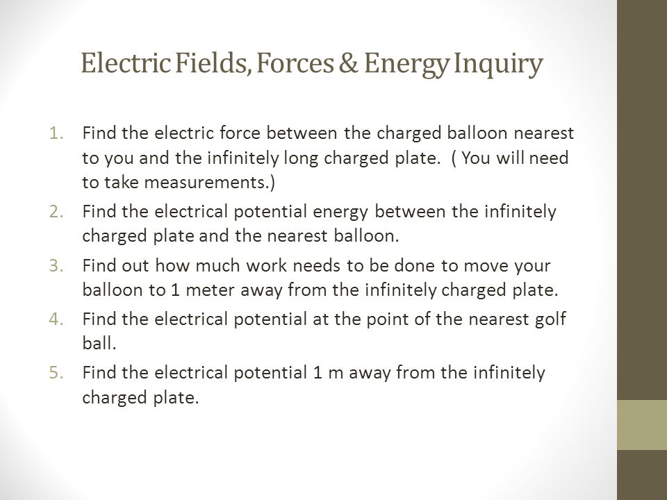 Electric Fields, Forces & Energy Inquiry