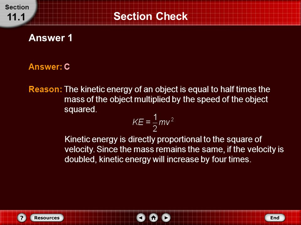 Section Check 11.1 Answer 1 Answer: C