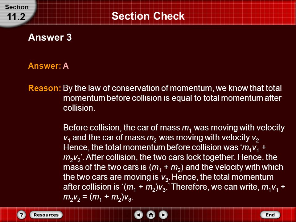 Section Check 11.2 Answer 3 Answer: A