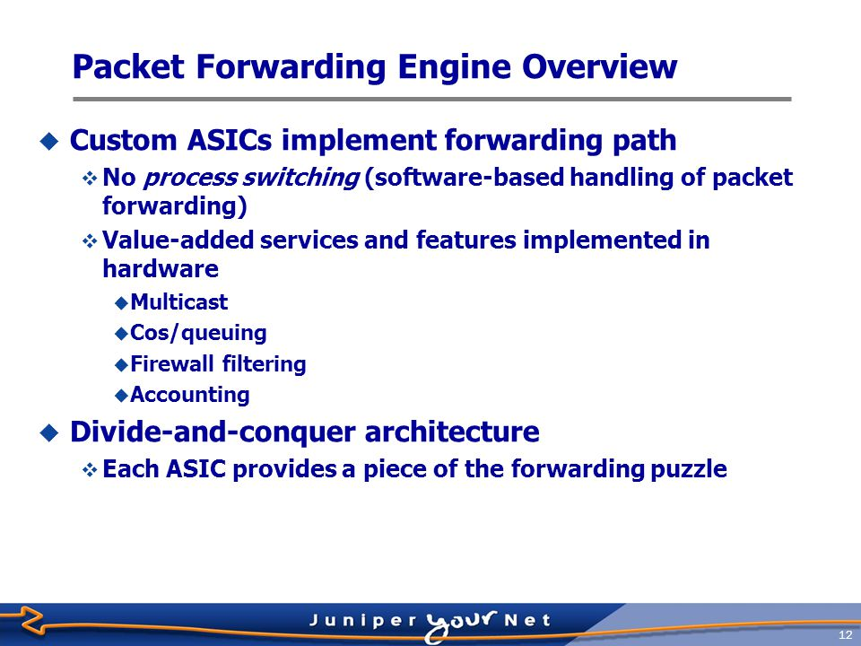 Packet Forwarding Engine Overview