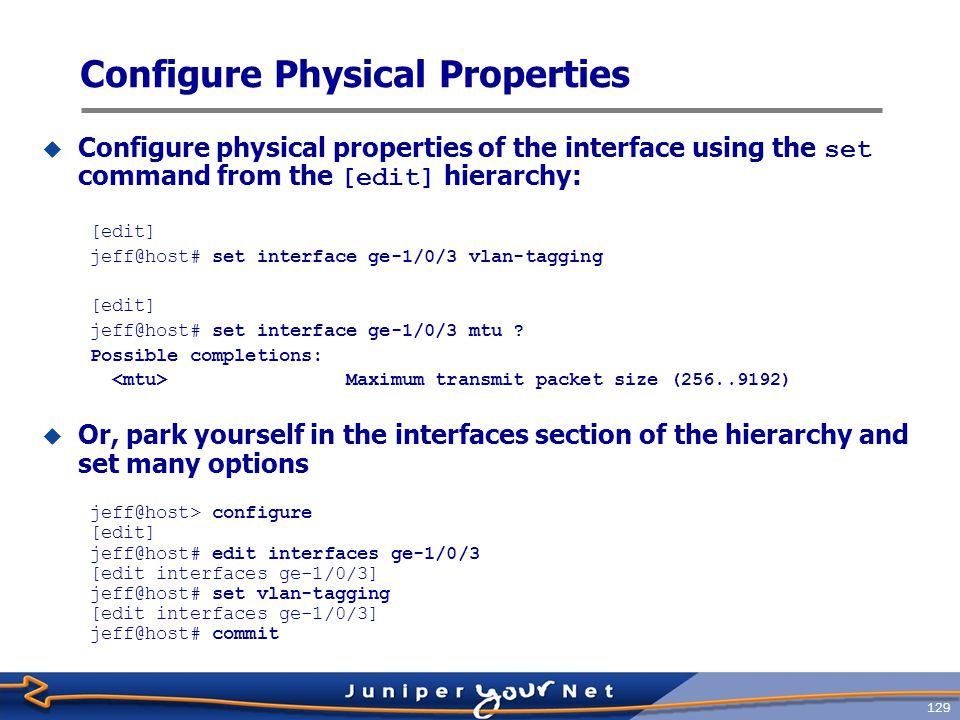 Configure Physical Properties