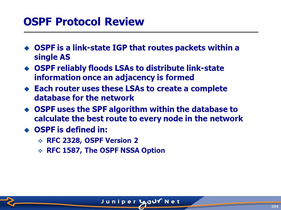 OSPF Protocol Review OSPF is a link‑state IGP that routes packets within a single AS.
