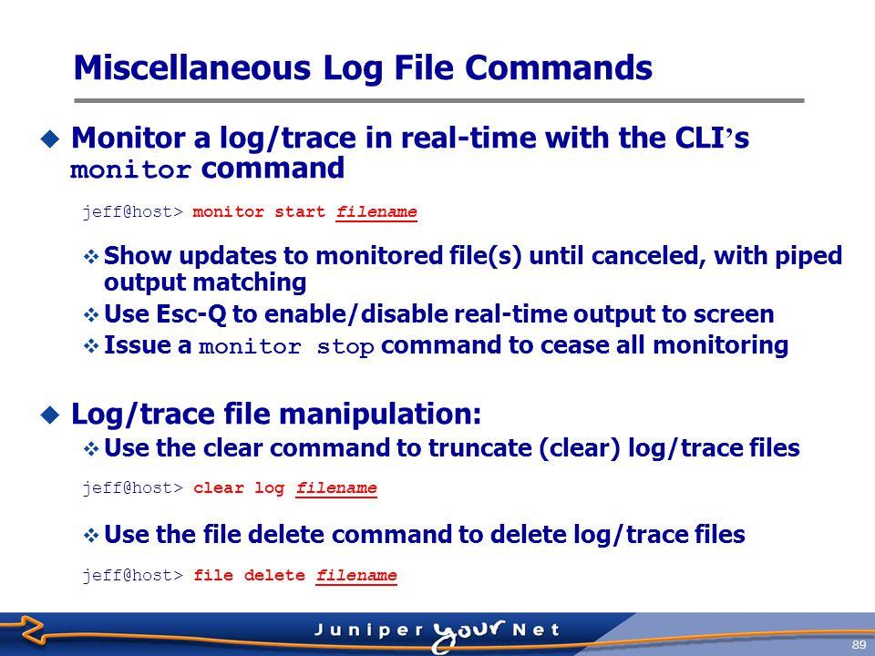 Miscellaneous Log File Commands