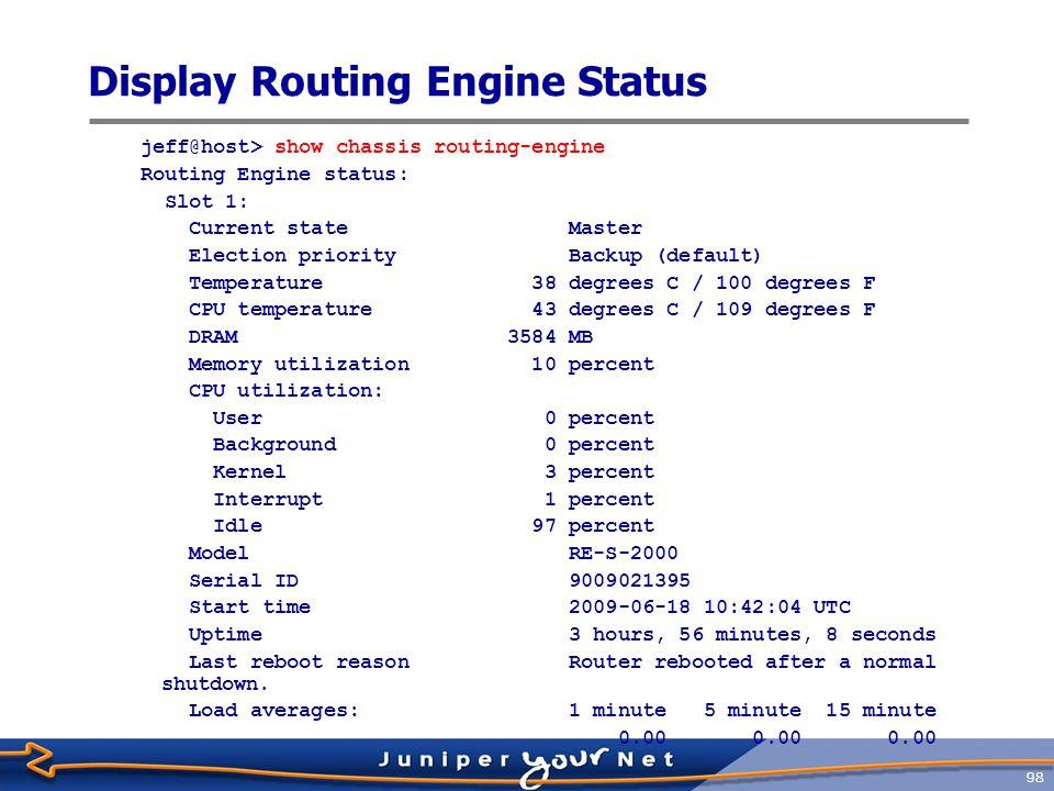Display Routing Engine Status