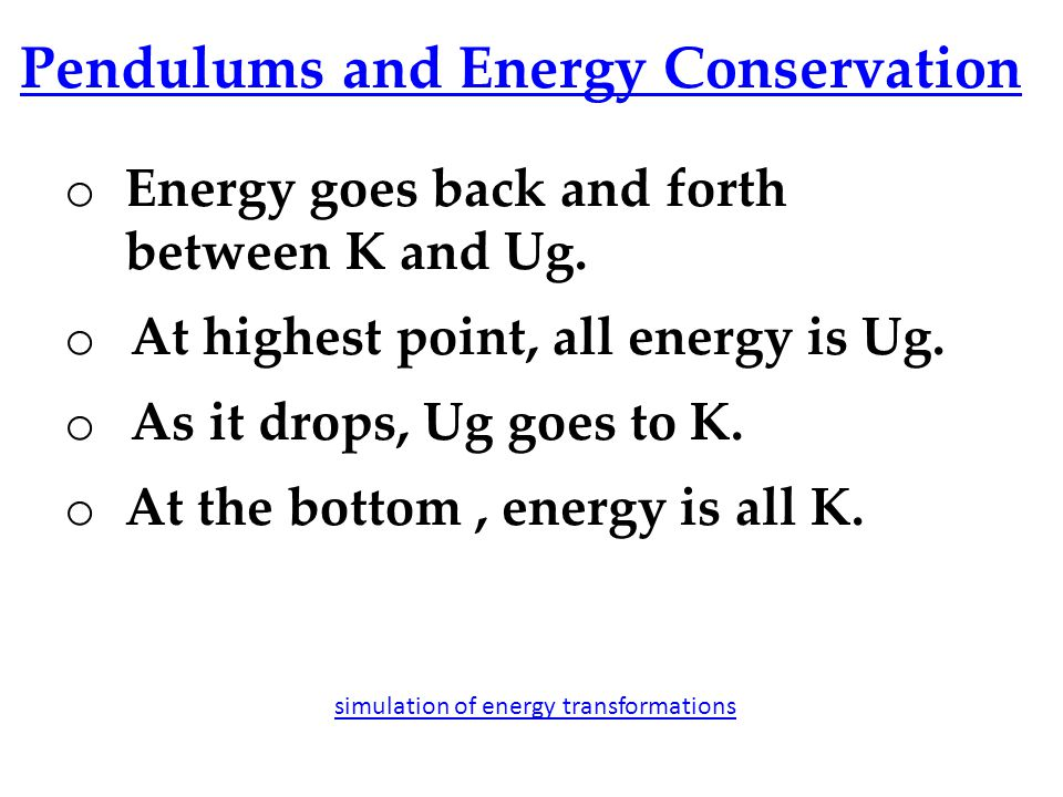 Pendulums and Energy Conservation