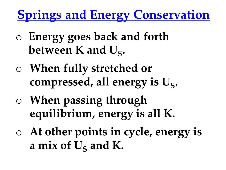Springs and Energy Conservation