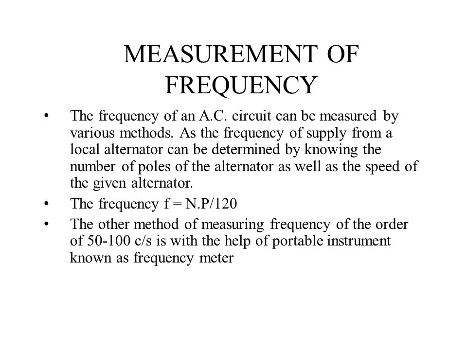 MEASUREMENT OF FREQUENCY