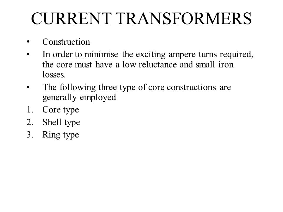 CURRENT TRANSFORMERS Construction