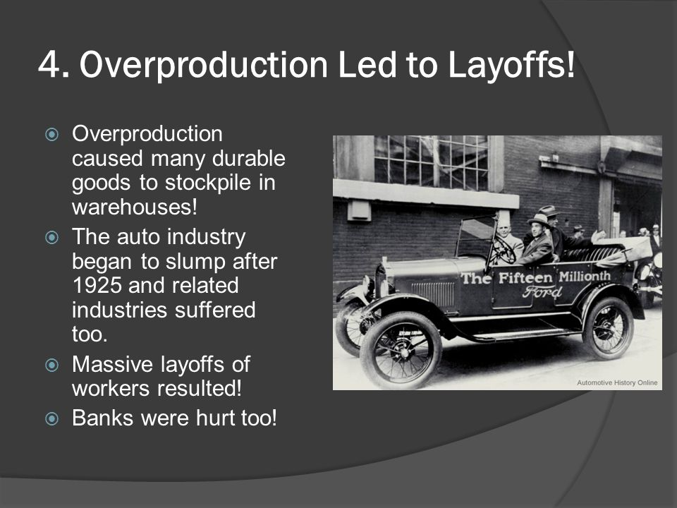 4. Overproduction Led to Layoffs!