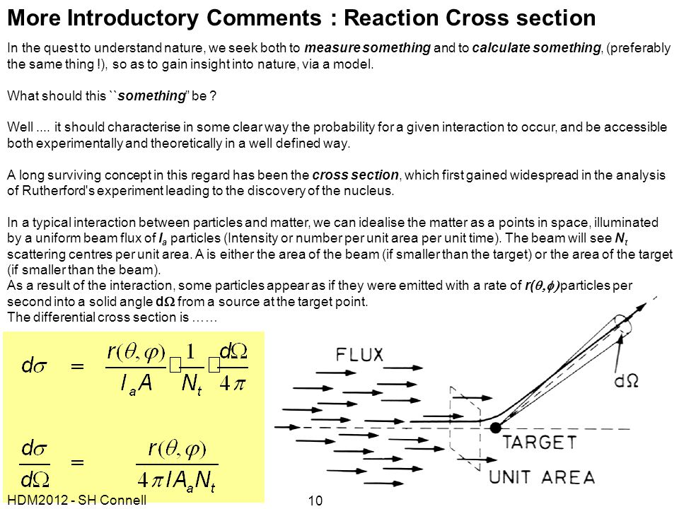 More Introductory Comments : Reaction Cross section