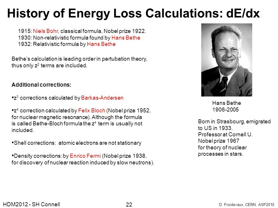 History of Energy Loss Calculations: dE/dx