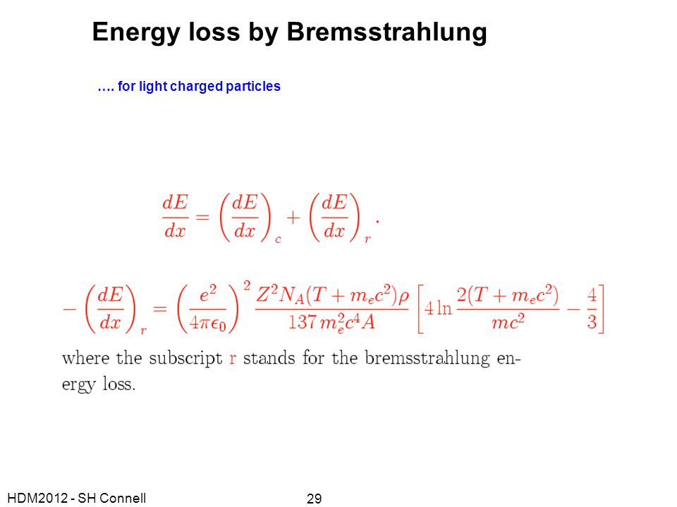 Energy loss by Bremsstrahlung
