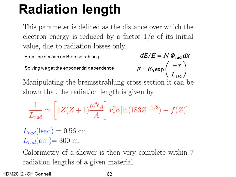 Radiation length From the section on Bremsstrahlung