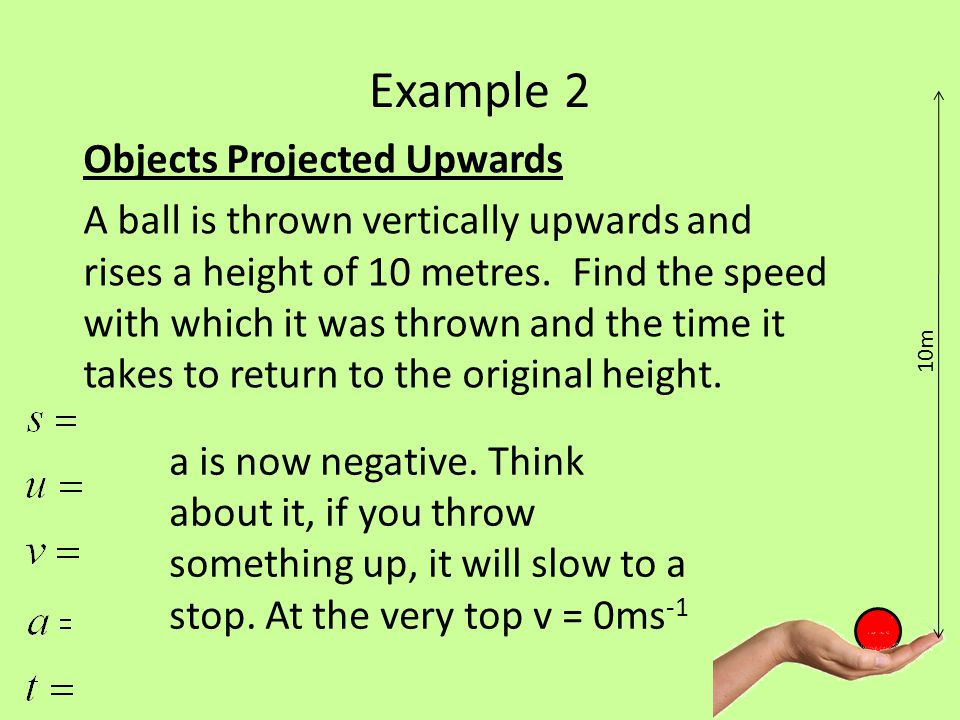 Example 2 Objects Projected Upwards