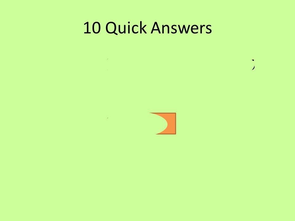 10 Quick Answers a)v= 11 b) s= 16 c) a= -1.5 d) s= 45 e) s= 102 f) a= 1.2 g) t= 14 h) t= 2.5 i) v= 24 j) a= -26.7