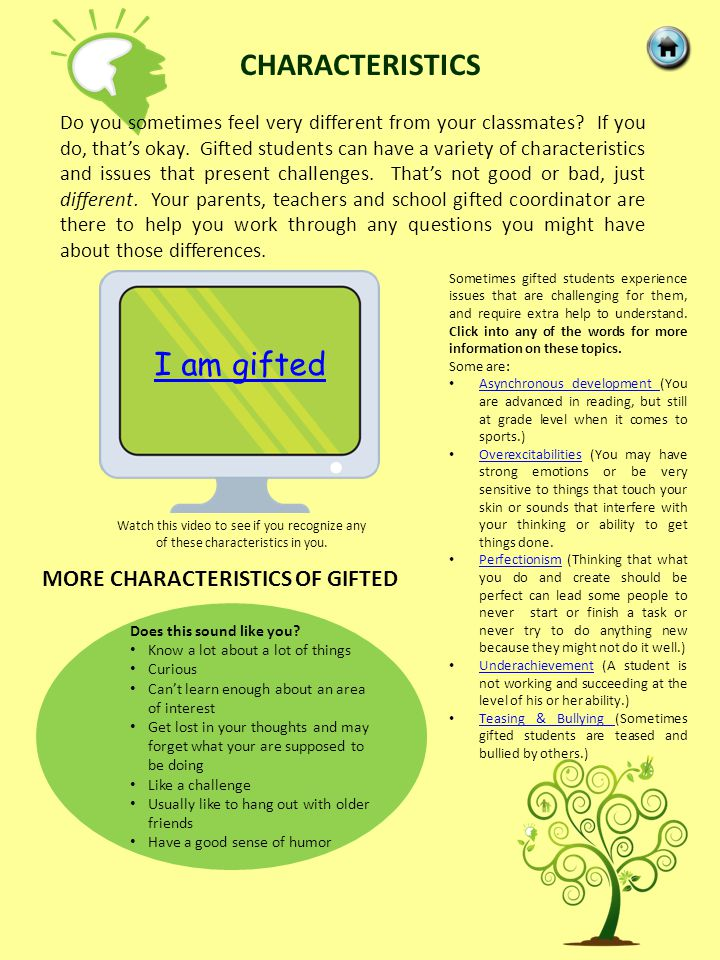 MORE CHARACTERISTICS OF GIFTED