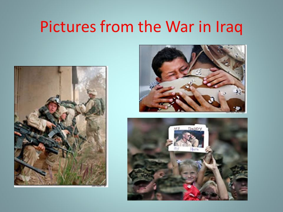 Pictures from the War in Iraq