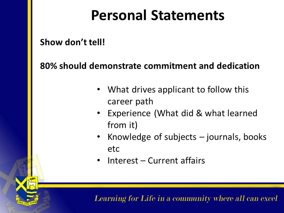 Personal Statements Show don't tell!