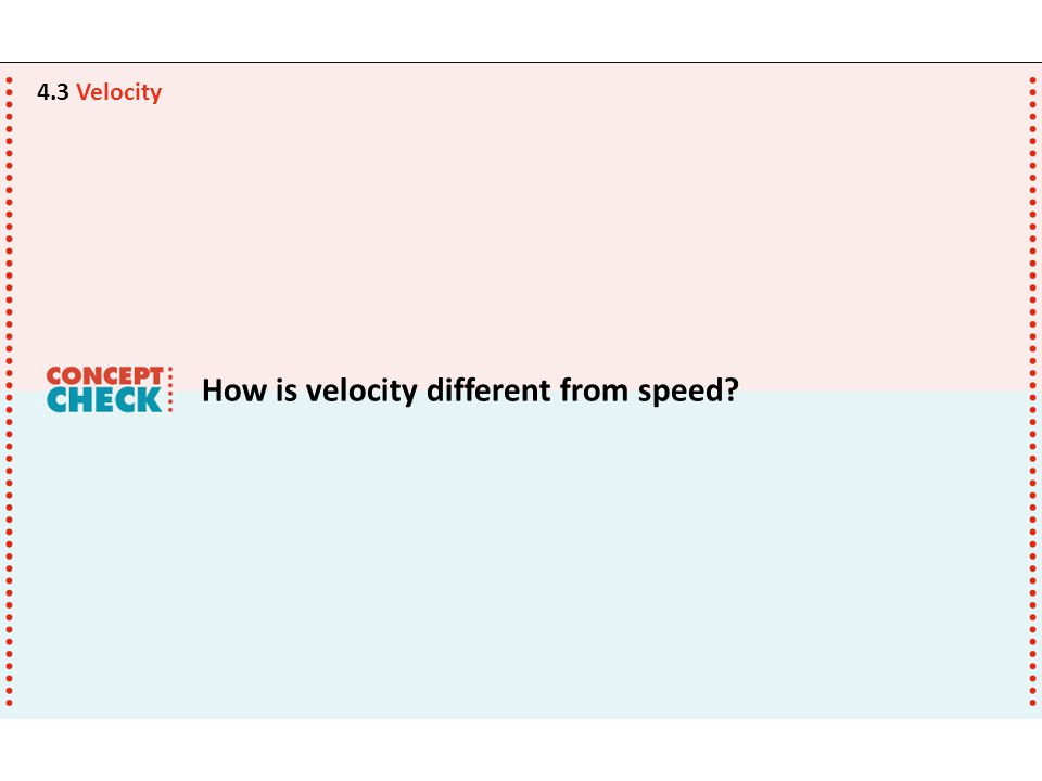 How is velocity different from speed