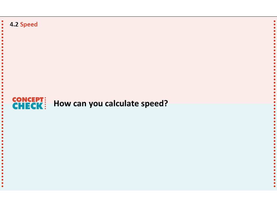 How can you calculate speed