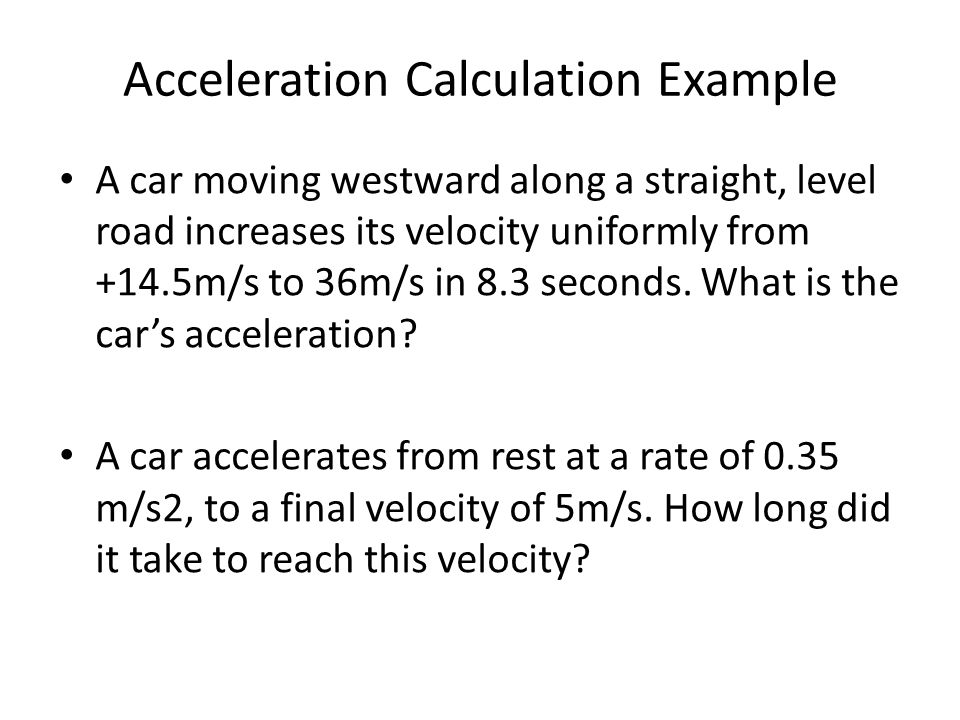 Acceleration Calculation Example