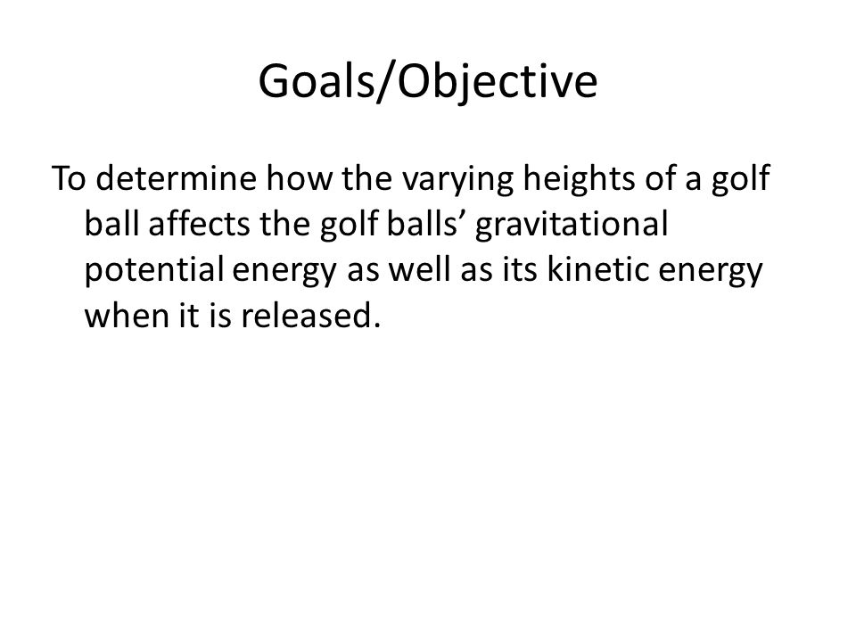 Goals/Objective
