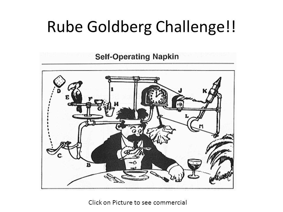 Rube Goldberg Challenge!!