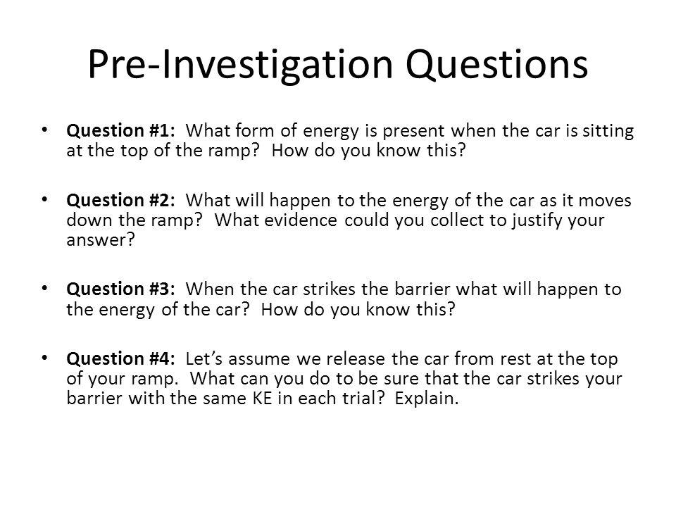 Pre-Investigation Questions
